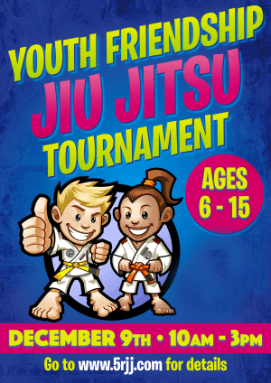 Kids Martial Arts in Portland and Beaverton - Five Rings Jiu Jitsu - Youth Friendship Jiu Jitsu Tournament - Date Change: NOW to be December 9, 2017