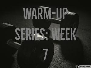 Personal Training in Brampton - Impact Fitness - Warm-up Series: Week 7