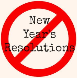 Don't do a New Years resolution