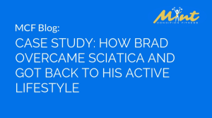 CASE STUDY: How Brad Overcame Sciatica and Got Back to His Active Lifestyle