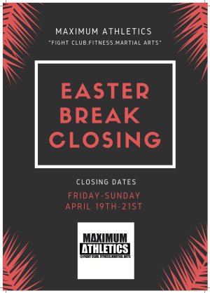 Easter Break Closing