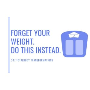 Forget your weight. Do this instead.