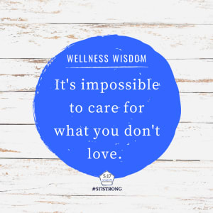 It's impossible to care for what you don't love.