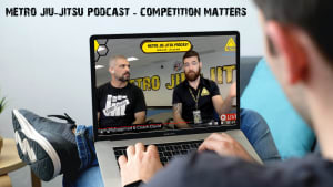 METRO JIU-JITSU PODCAST - Competition For Your Child