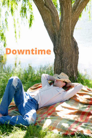 Making time for yourself. Down time