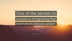 Motivation Follows Action