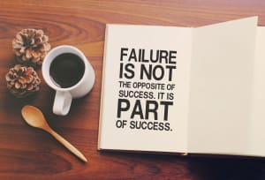 Change Your Definition of Failure: It's How You Get Better