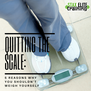 QUITTING THE SCALE: 5 REASONS WHY YOU SHOULDN'T WEIGH YOURSELF