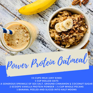 Recipe of the Week: Power Protein Oatmeal