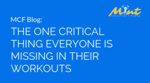 The One Critical Thing Everyone is Missing in Their Workouts