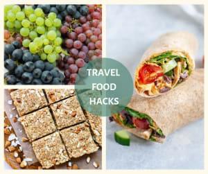 Travel Food Prep Hacks