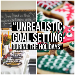 Personal Training in Harrison - Power Health and Performance - Unrealistic Goal Setting During the Holidays