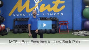 [VIDEO BLOG] MCF's Best Exercises for Low Back Pain
