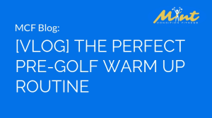 [VLOG] The Perfect Pre-Golf Warm Up Routine