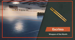 Weapon of the Month - Escima