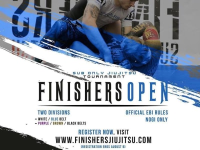 First Finishers STA Open and the Finishers Sub Only 6 Coming in August - Finishers MMA - 10th Planet Jiu Jitsu