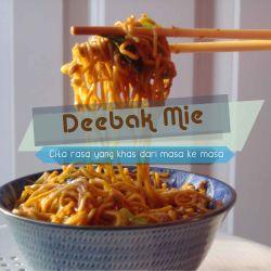 DeeBak MieCita rasa yang khas dari masa ke masa.