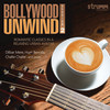 Image of Bollywood Unwind 2