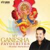 Image of My Ganesha Favourites - Shankar Mahadevan