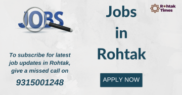 Jobs in Rohtak