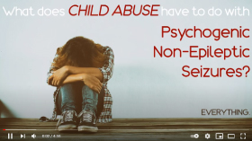 CHILD ABUSE vs PNES - Psychogenic Non-Epileptic Seizures