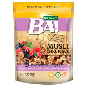 Bakalland - Musli chrupiące 5 owoców leśnych. Owocowe śniadanie, które dodaje energii.