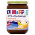 HIPP Przysmak na Dobranoc Kaszka manna z mlekiem i bananami BIO - po 4 miesiącu 190g