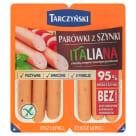 TARCZYŃSKI Parówki z szynki Italiana 220g