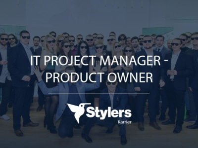 IT Project Manager, Product Owner @ Stylers Group