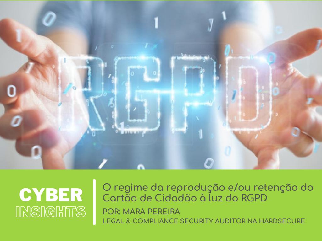 O regime da reprodução e/ou retenção do Cartão de Cidadão à luz do RGPD