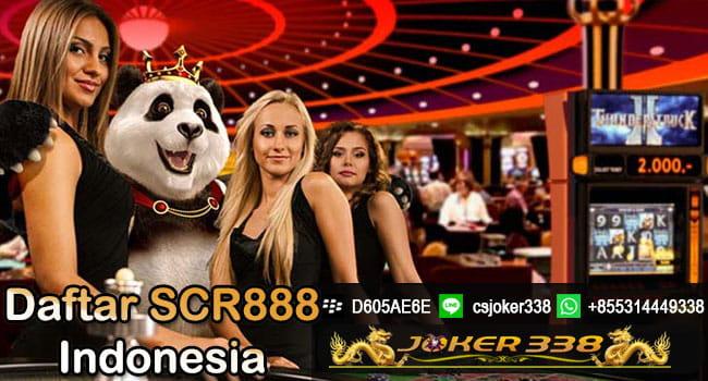 Daftar SCR888 Indonesia