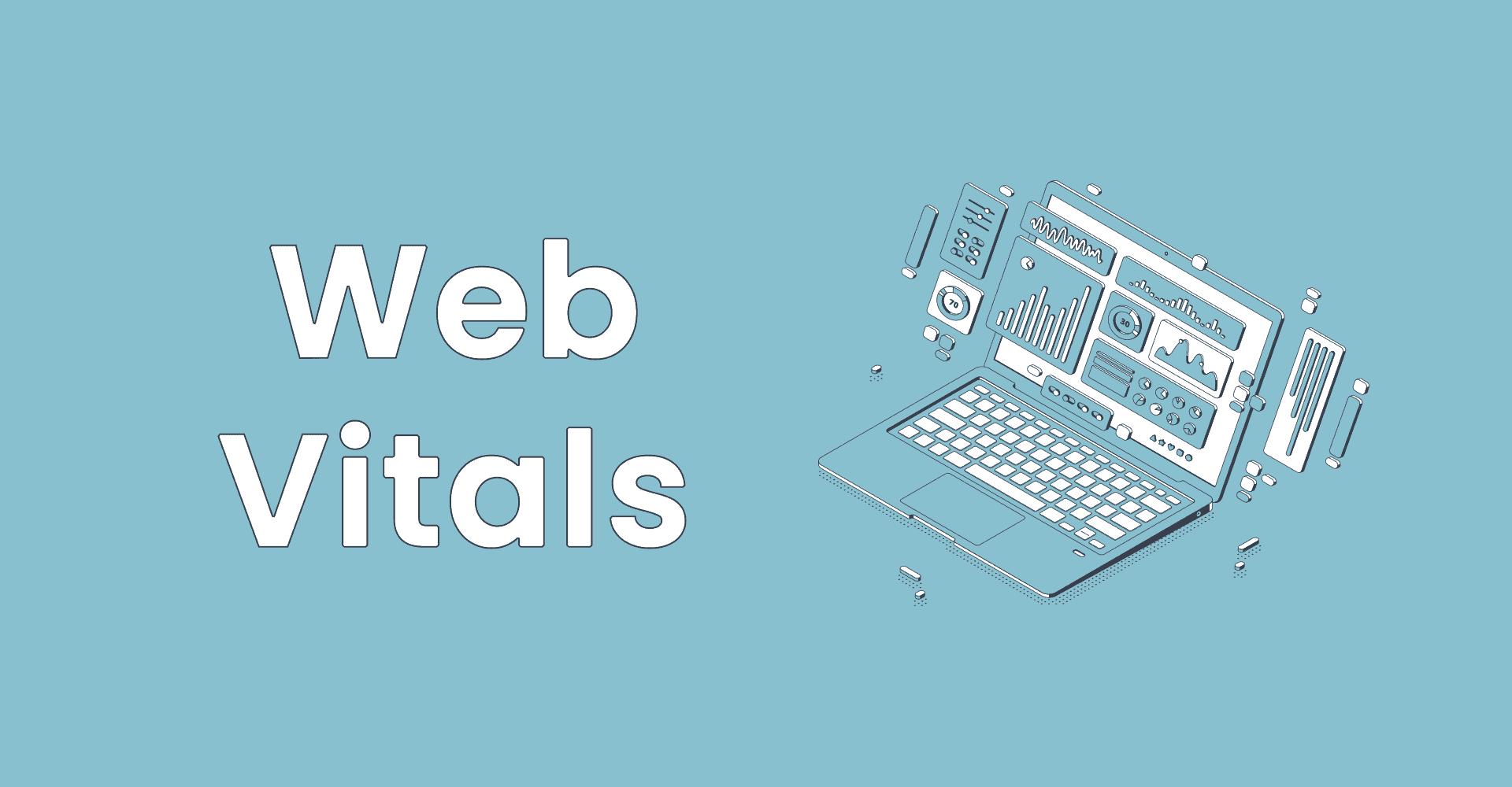 Understanding Web Vitals