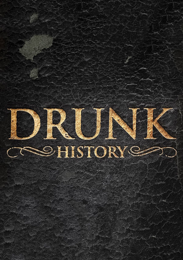 Drunk History Poster