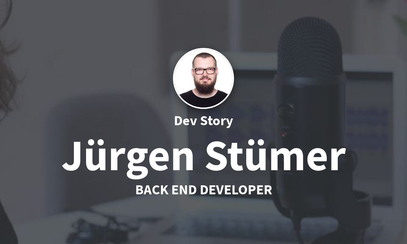 DevStory: Back End Developer, Jürgen Stürmer