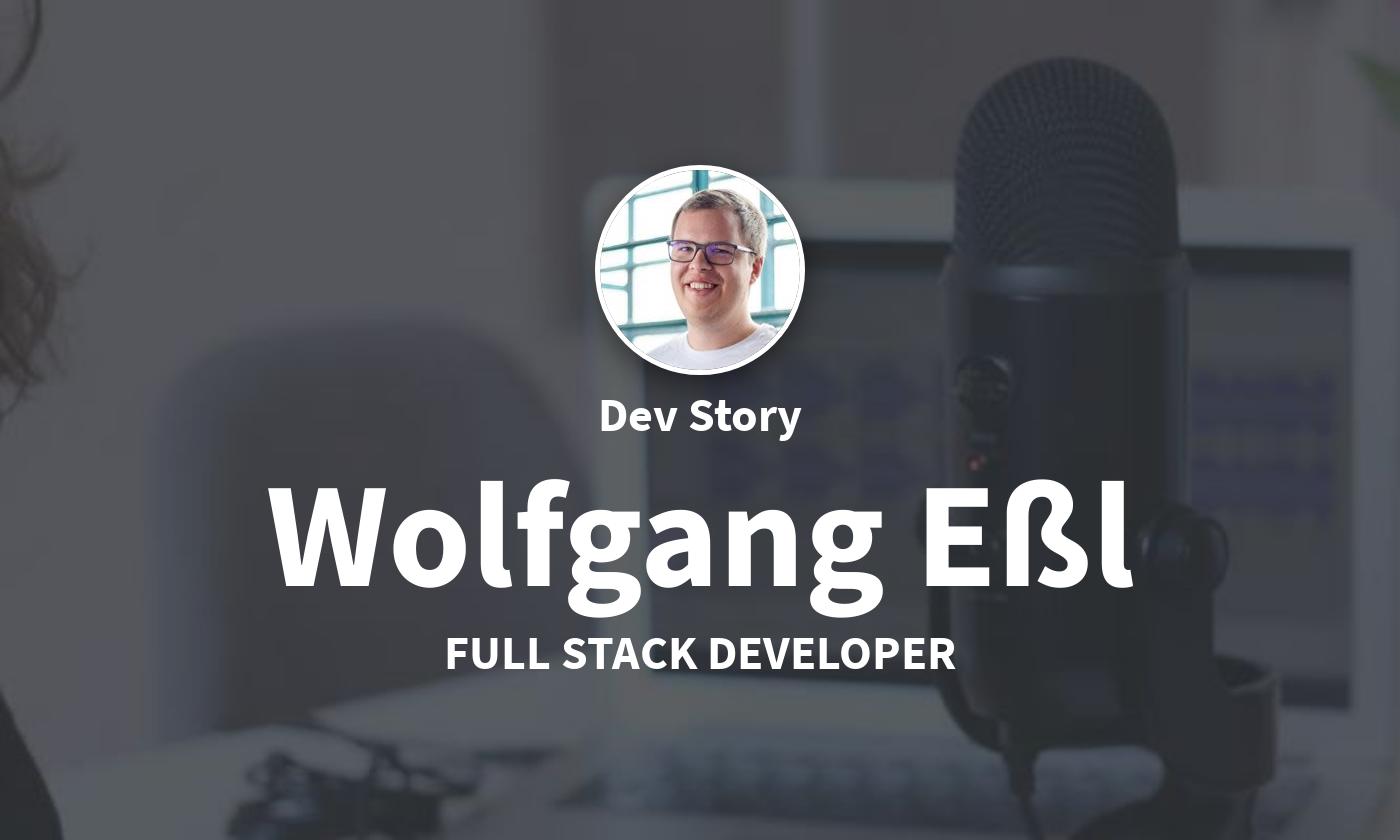 DevStory: Full Stack Developer, Wolfgang Eßl