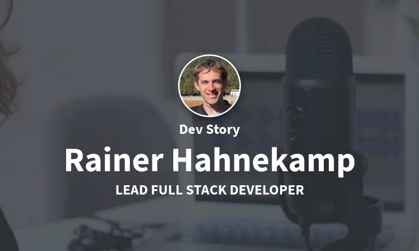 DevStory: Lead Full Stack Developer, Rainer Hahnekamp