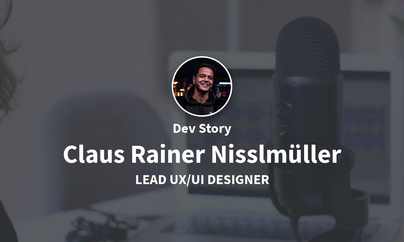 DevStory: Lead UX/UI Designer, Claus Rainer Nisslmüller