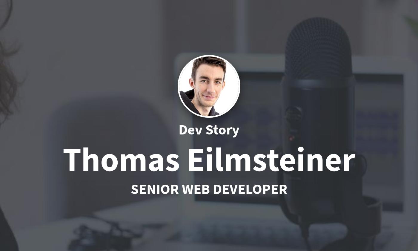 DevStory: Senior Web Developer, Thomas Eilmsteiner