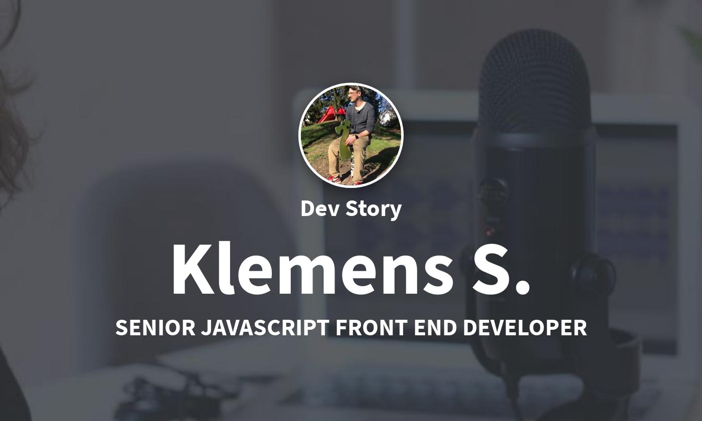 DevStory: Frontend Developer, Klemens S.