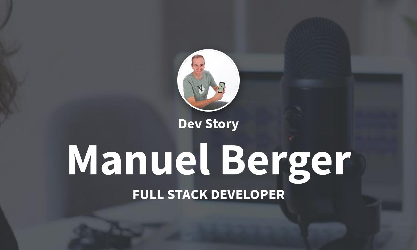 DevStory: Fullstack Developer, Manuel Berger