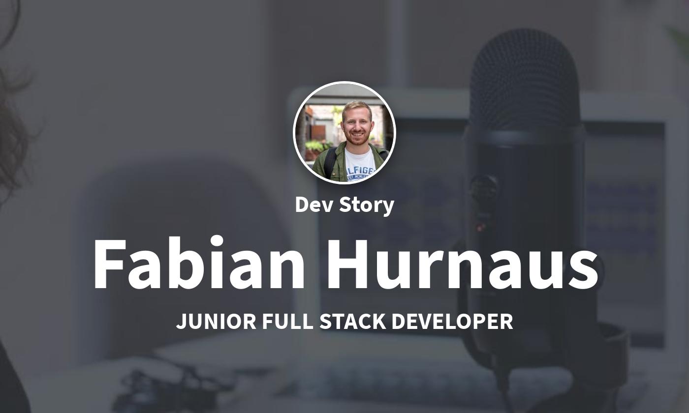 DevStory: Junior Full Stack Developer, Fabian Hurnaus