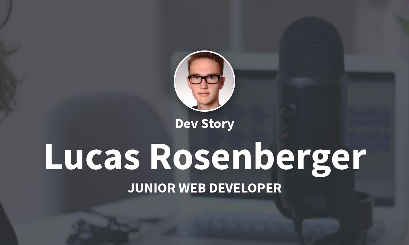 DevStory: Junior Web Developer, Lucas Rosenberger
