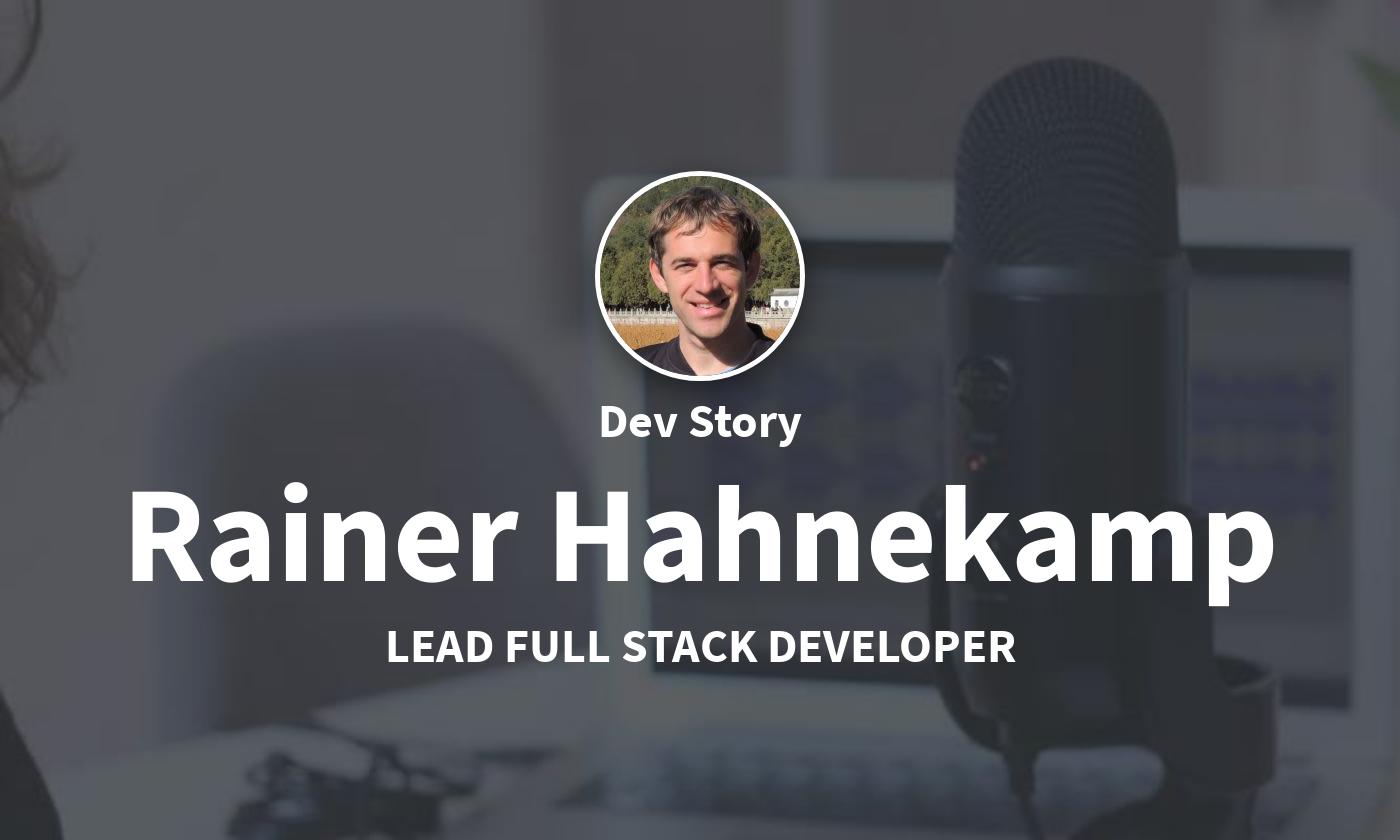 DevStory: Lead Full Stack Developer, Rainer Hahnekamp