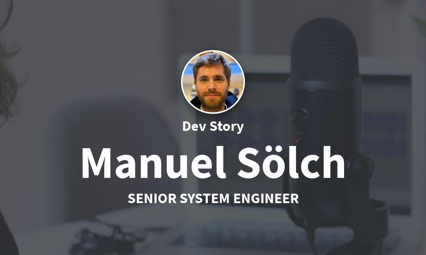 DevStory: Senior Platform Engineer, Manuel Sölch