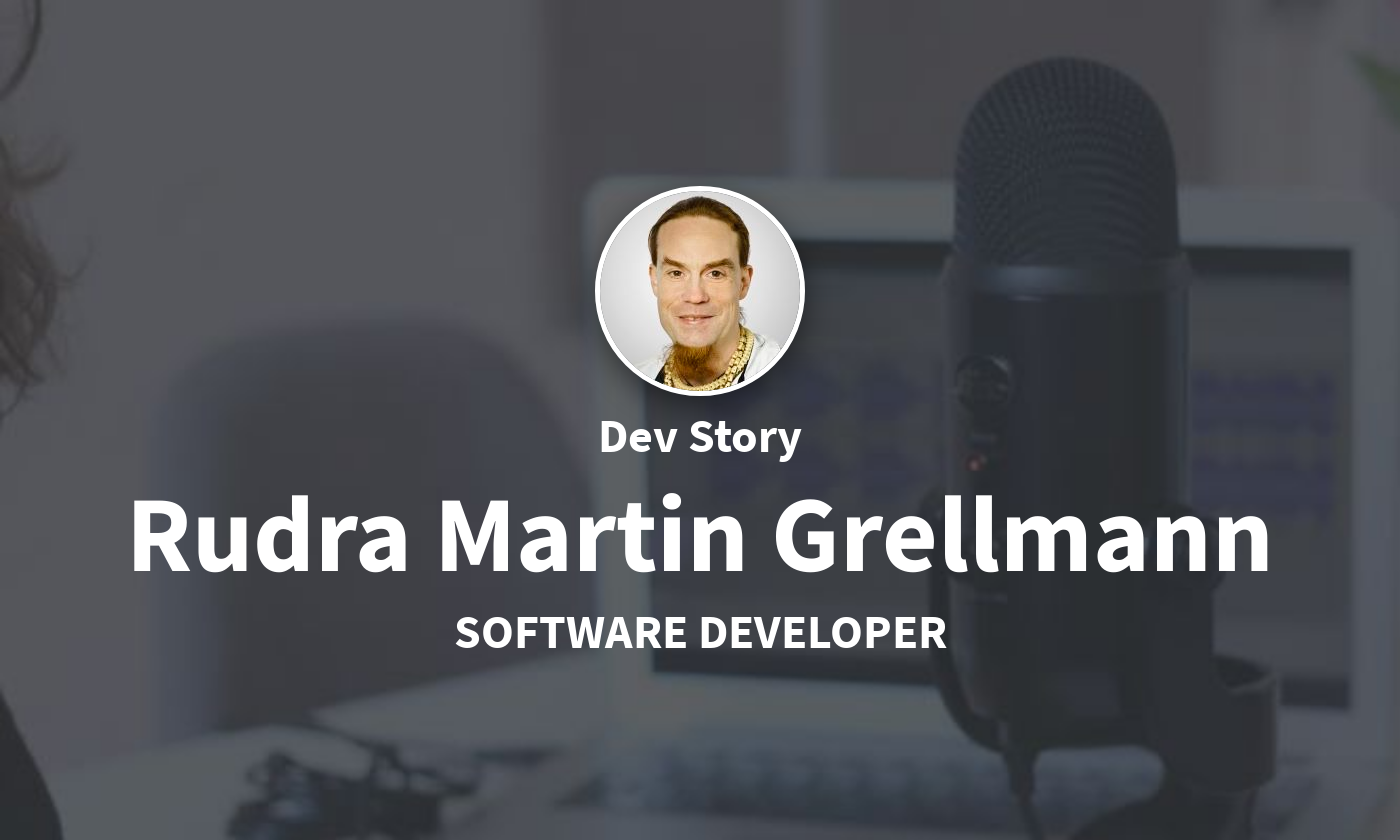 DevStory: Software Developer und Linux System Administrator, Rudra Martin Grellmann