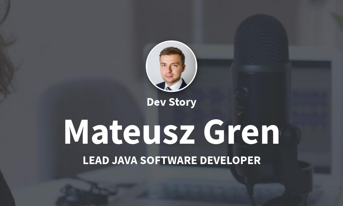 TechLead-Story: Mateusz Gren, Head of Java Entwicklerabteilung von Atos