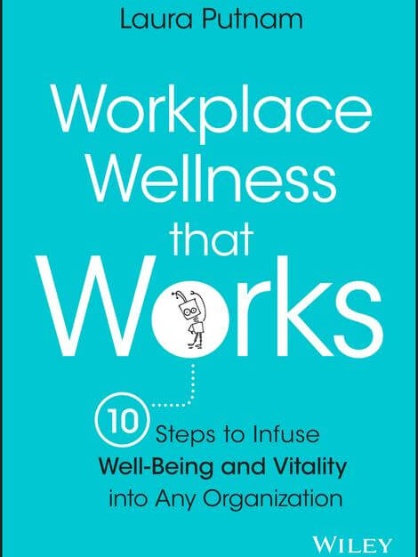 Workplace Wellness that Works