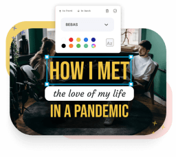An image saying - how i met the love of my life in a pandemic as example on how Type Studio looks with text overlays