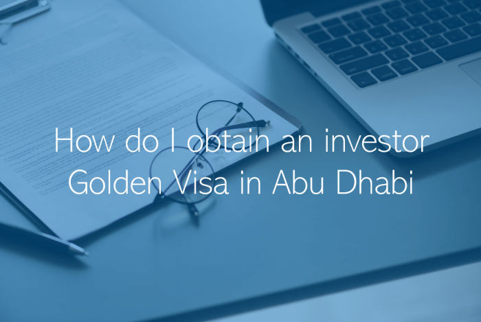 How do I obtain an investor Golden Visa in Abu Dhabi