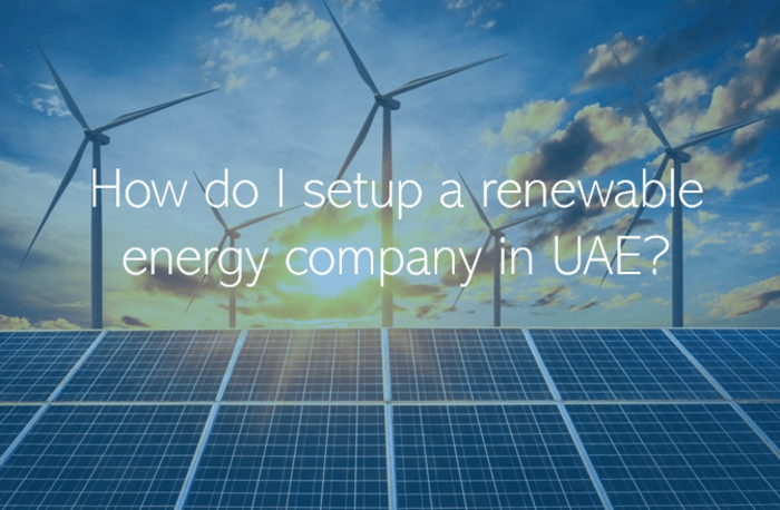 How do I setup a renewable energy company in UAE?